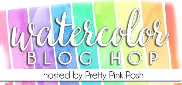 Pretty Pink Posh Watercolors Blog Hop